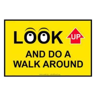 Look Up - Walk around Sign