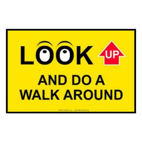 Look Up - Walk around Sign